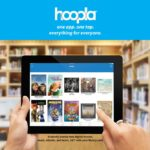 Hoopla provides on-demand access to ebooks, eaudiobooks, movies, and more!